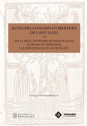 ACTES DEL CONGRÉS D'OBERTURA DE L'ANY LLULL