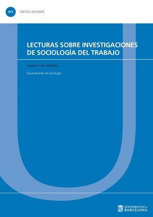 LECTURAS SOBRE INVESTIGACIONES DE SOCIOLOGÍA DEL TRABAJO