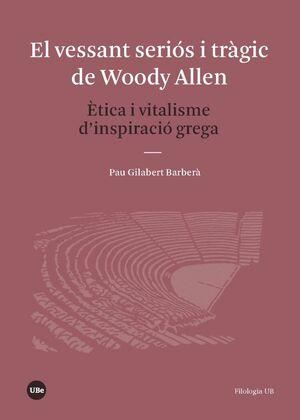 EL VESSANT SERIÓS I TRÀGIC DE WOODY ALLEN