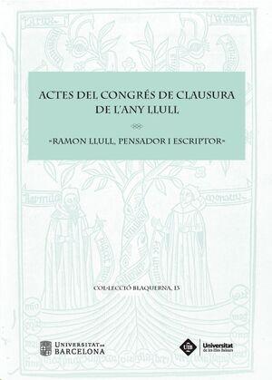 ACTES DEL CONGRÉS DE CLAUSURA DE L'ANY LLULL