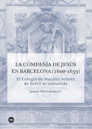 LA COMPAÑÍA DE JESÚS EN BARCELONA (1600-1659)