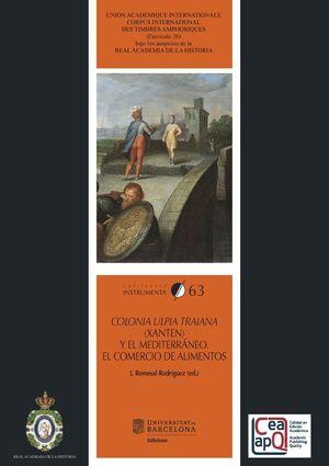 COLONIA ULPIA TRAIANA (XANTEN) Y EL MEDITERRÁNEO. EL COMERCIO DE ALIMENTOS
