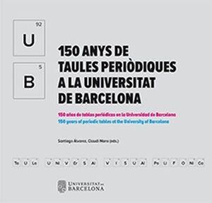 150 ANYS DE TAULES PERIÒDIQUES A LA UNIVERSITAT DE BARCELONA