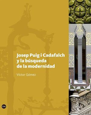JOSEP PUIG I CADAFALCH Y LA BÚSQUEDA DE LA MODERNIDAD