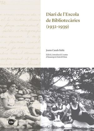 DIARI DE L'ESCOLA DE BIBLIOTECÀRIES (1932-1939)
