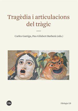 TRAGÈDIA I ARTICULACIONS DEL TRÀGIC