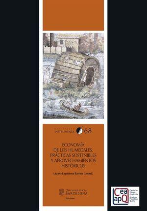 ECONOMÍA DE LOS HUMEDALES. PRÁCTICAS SOSTENIBLES Y APROVECHAMIENTOS HISTÓRICOS