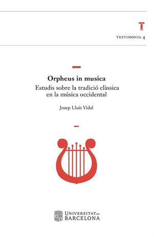 ORPHEUS IN MUSICA