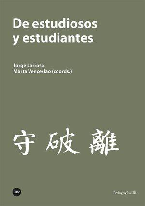 DE ESTUDIOSOS Y ESTUDIANTES