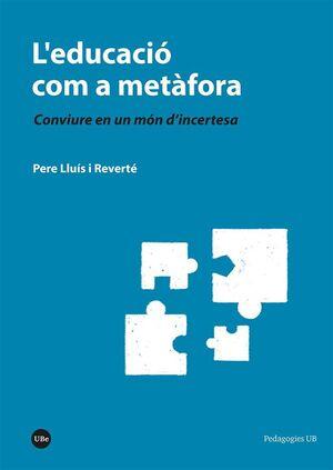L'EDUCACIÓ COM A METÀFORA