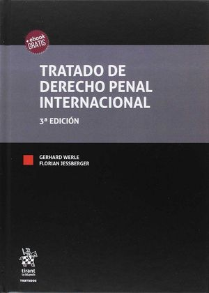 TRATADO DE DERECHO PENAL INTERNACIONAL 3ª EDICIÓN 2017