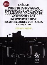 ANÁLISIS INTERPRETATIVO DE LOS SUPUESTOS DE CALIFICACIÓN CULPABLE DEL CONCURSO DE ACREEDORES POR INCUMPLIMIENTOS E INCORRECCIONE