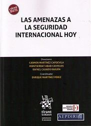 LAS AMENAZAS A LA SEGURIDAD INTERNACIONAL HOY