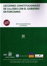 LECCIONES CONSTITUCIONALES DE 314 D�AS CON EL GOBIERNO EN FUNCIONES