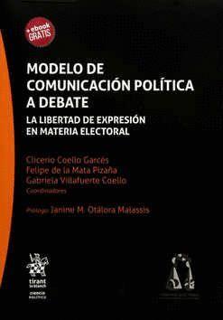 MODELO DE COMUNICACIÓN POLÍTICA A DEBATE