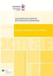 ESPAÑA, DEMOCRACIA Y FUTURO