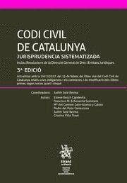 CODI CIVIL DE CATALUNYA JURISPRUDENCIA SISTEMATIZADA 3ª EDICIÓ 2017