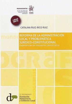 REFORMA DE LA ADMINISTRACIÓN LOCAL Y PROBLEMÁTICA JURÍDICO CONSTITUCIONAL