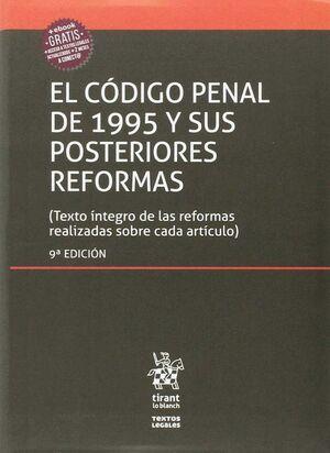 EL CÓDIGO PENAL DE 1995 Y SUS POSTERIORES REFORMAS 9ªEDICIÓN 2017