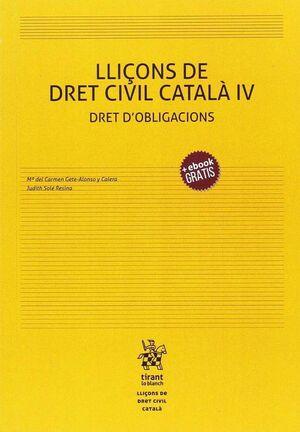 LLIÇONS DE DRET CIVIL CATALÀ IV DRET D?OBLIGACIONS
