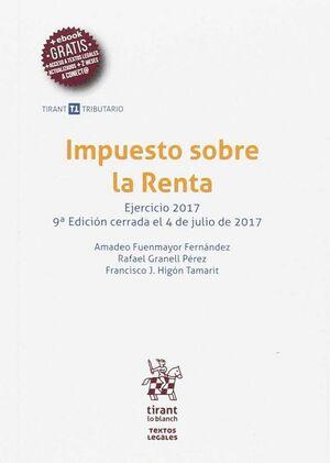IMPUESTO SOBRE LA RENTA EJERCICIO 2017 9ª EDICIÓN 2017