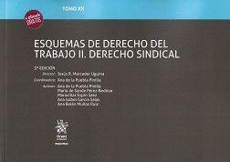 TOMO XX ESQUEMAS DE DERECHO DEL TRABAJO II. DERECHO SINDICAL 3ª EDICIÓN 2017