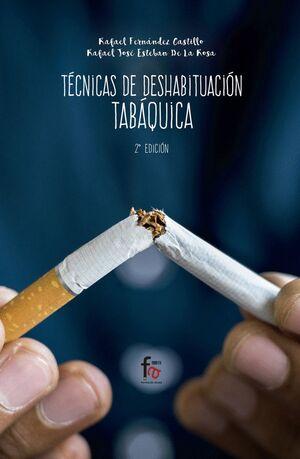 TÉCNICAS DE DESHABITUACIÓN TABÁQUICA 2ªEDICIÓN