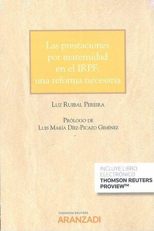 PRESTACIONES POR MATERNIDAD EN EL IRPF: UNA REFORMA NECESARIA (CUADERNO JT 4- 2