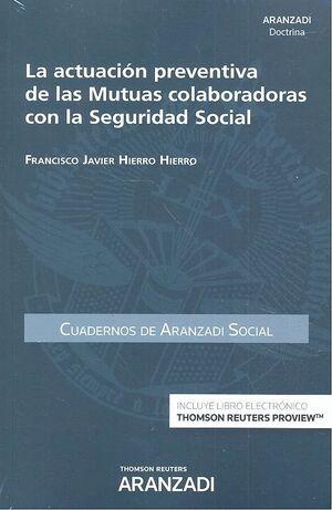 ACTUACIÓN PREVENTIVA DE LAS MUTUAS COLABORADORAS CON LA SEGURIDAD SOCIAL (CUADER