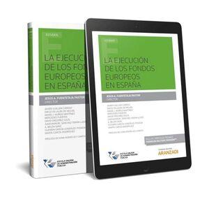 LA EJECUCIÓN DE LOS FONDOS EUROPEOS EN ESPAÑA (PAPEL E-BOOK)