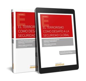 EL TERRORISMO COMO DESAFO A LA SEGURIDAD GLOBAL (PAPEL E-BOOK)