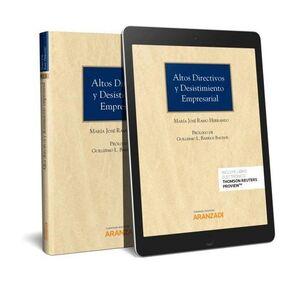 ALTOS DIRECTIVOS Y DESISTIMIENTO EMPRESARIAL (PAPEL + E-BOOK)