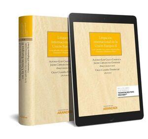 LITIGACIÓN INTERNACIONAL EN LA UNIÓN EUROPEA II (PAPEL + E-BOOK) LA LEY APLICABLE A LOS CONTRATOS IN