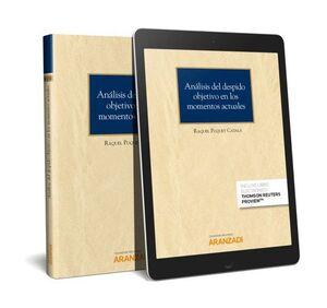 ANÁLISIS DEL DESPIDO OBJETIVO EN LOS MOMENTOS ACTUALES (PAPEL + E-BOOK)