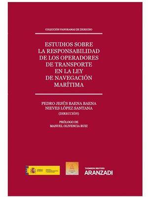 ESTUDIOS SOBRE LA RESPONSABILIDAD DE LOS OPERADORES DE TRANSPORTE EN LA LEY DE N COLECCIÓN PANORAMAS