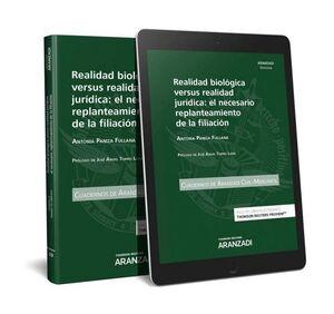 REALIDAD BIOLOGICA VERSUS REALIDAD JURIDICA: EL NECESARIO REPLANTEAMIENTO DE LA
