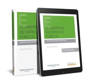EL ARBITRAJE DE DERECHO PÚBLICO (PAPEL + E-BOOK)