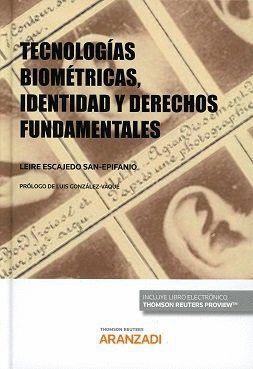 TECNOLOGAS BIOMÉTRICAS, IDENTIDAD Y DERECHOS FUNDAMENTALES