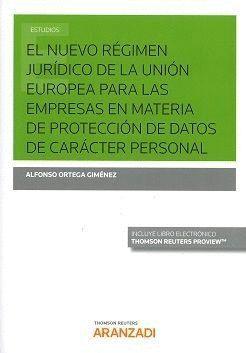 EMPRESA COMERCIO EXTERIOR Y PROTECCION DE DATOS NUEVO REGIMEN JURIDICO DE LA UE PARA LAS EMPRESAS EN