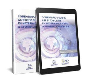 COMENTARIOS SOBRE ASPECTOS CLAVE EN MATERIA DE ACCESO A LA INFORMACIÓN PÚBLICA (