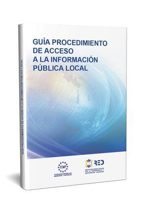 GUÍA PROCEDIMIENTO DE ACCESO A LA INFORMACIÓN PÚBLICA LOCAL