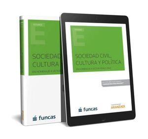 SOCIEDAD CIVIL, CULTURA Y POLITICA