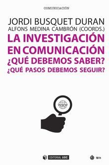 LA INVESTIGACIÓN EN COMUNICACIÓN