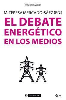 EL DEBATE ENERGÉTICO EN LOS MEDIOS