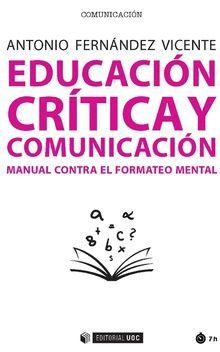 EDUCACIÓN CRÍTICA Y COMUNICACIÓN