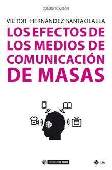 LOS EFECTOS DE LOS MEDIOS DE COMUNICACIÓN DE MASAS