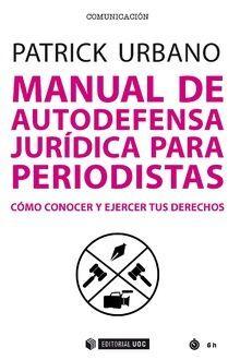 MANUAL DE AUTODEFENSA JURÍDICA PARA PERIODISTAS