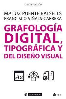 GRAFOLOGÍA DIGITAL, TIPOGRÁFICA Y DEL DISEÑO VISUAL