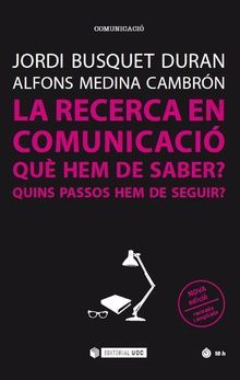 LA RECERCA EN COMUNICACIÓ