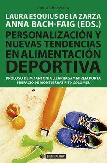 PERSONALIZACIÓN Y NUEVAS TENDENCIAS EN ALIMENTACIÓN DEPORTIVPERSONALIZACIÓN Y NUEVAS TENDENCIAS EN ALIMENTACIÓN DEPORTIVA